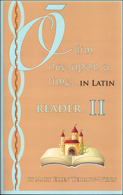 Once Upon a Time (Olim in Latin) Reader II