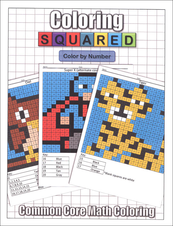 Coloring Squared: Color by Number (Coloring Squared Common Core Math Coloring Books)