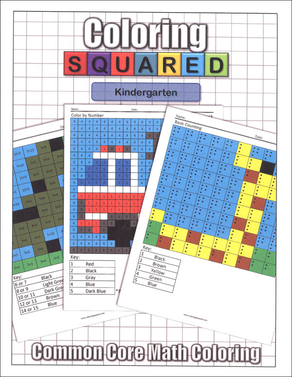 Coloring Squared: Kindergarten (Coloring Squared Common Core Math Coloring Books)