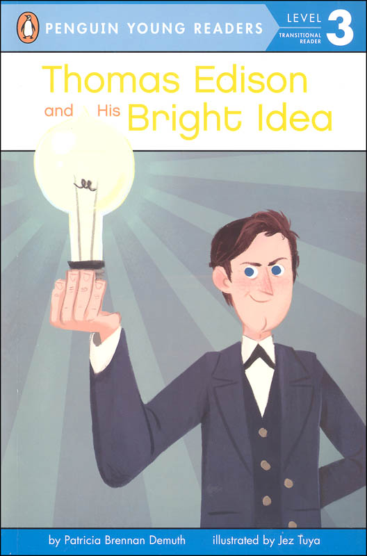 Thomas Edison and His Bright Idea (Penguin Young Reader Level 3)