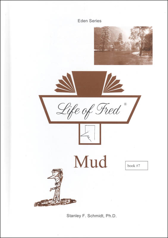 Life of Fred: Mud (Eden Series 2)