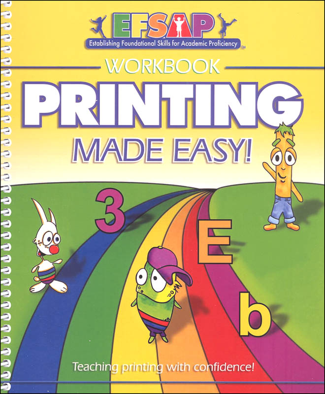 Establishing Foundational Skills for Academic Proficiency Printing Made Easy