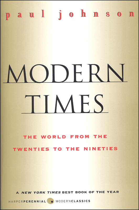 Modern Times: The World from the Twenties to the Nineties Revised Edition