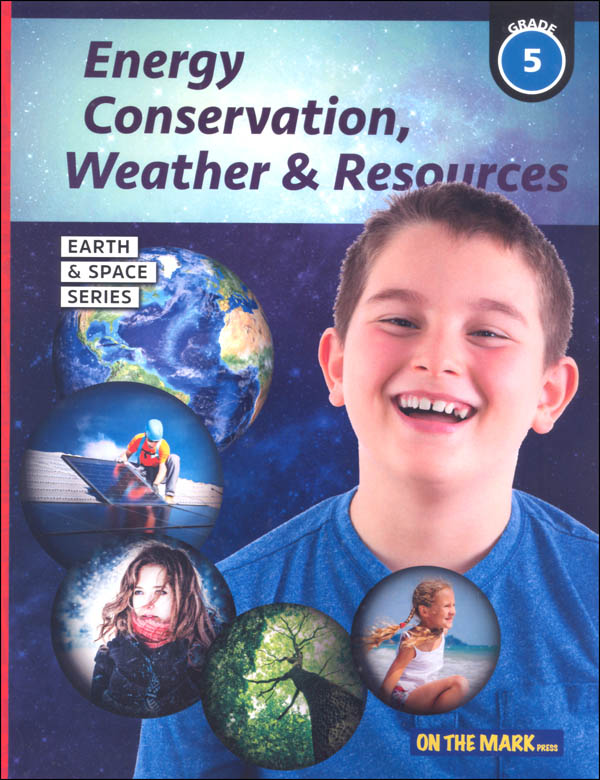 Energy Conservation, Weather & Resources - Grade 5 (Earth and Space Science)