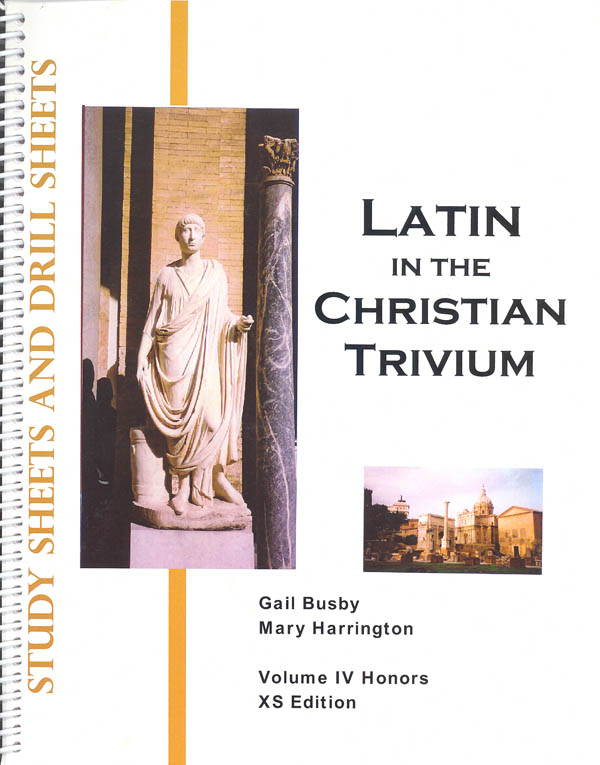 Latin in the Christian Trivium Volume IV Study Sheet & Drill