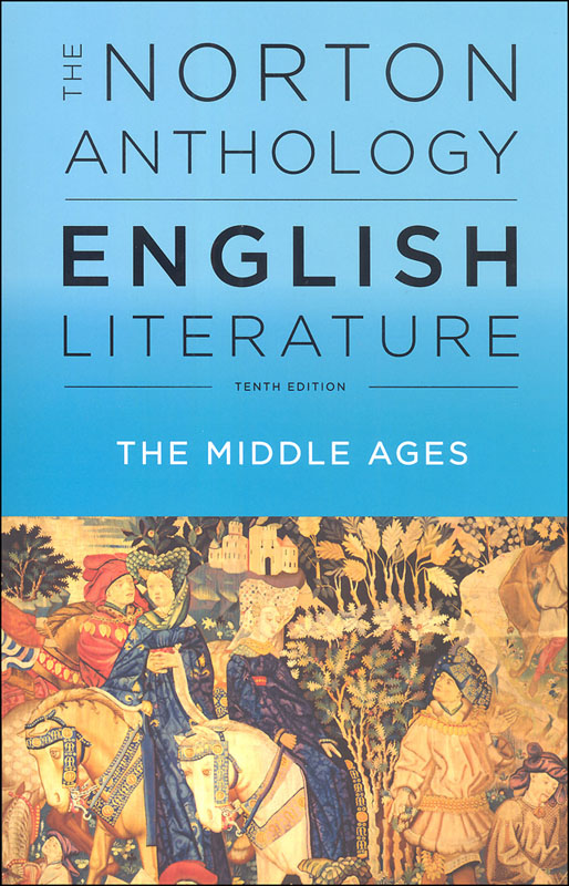Norton Anthlgy of Eng Lit:Middle Ages 10th ED