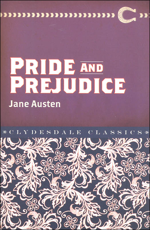 Pride and Prejudice (Clydesdale Classics)