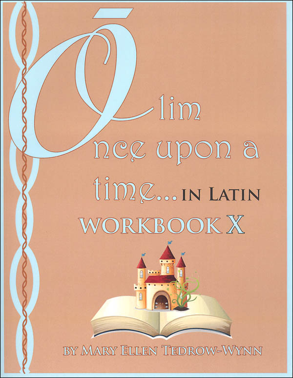 Once Upon a Time (Olim in Latin) Workbook X