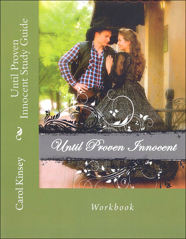 Until Proven Innocent Study Guide/Workbook (Creative Writing Through Literature Study Guides)