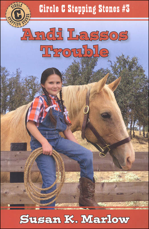 Andi Lassos Trouble Books 3 (Circle C Stepping Stones #3)