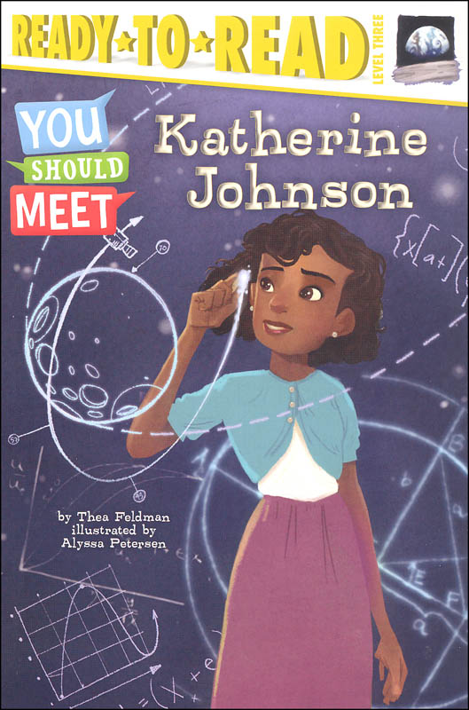 You Should Meet: Katherine Johnson (Ready-to-Read Level 3)