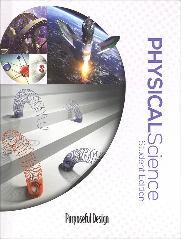 Purposeful Design Science Physical Science Student Edition