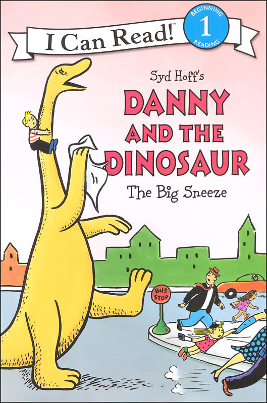 Danny and the Dinosaur: Big Sneeze (I Can Read! Beginning 1)