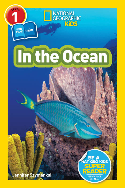In the Ocean (National Geographic Reader Level 1/Co-reader)