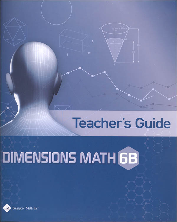 Dimensions Math Teacher's Guide 6B