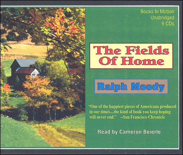 Fields of Home Audiobook CDs (Ralph Moody Audiobooks)