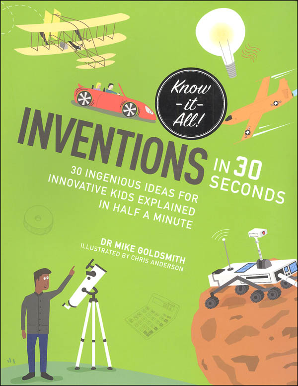 Inventions in 30 Seconds (Know It All)