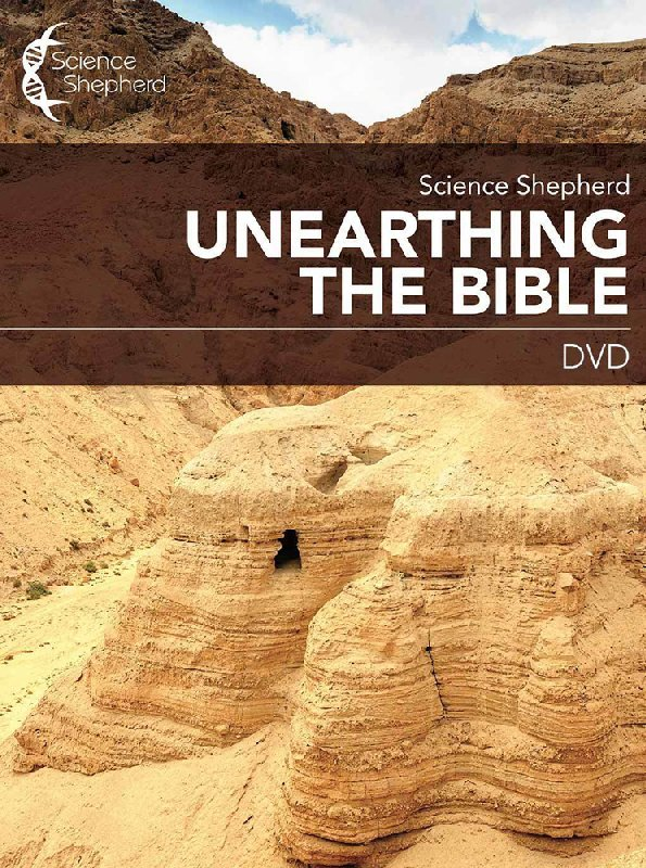 Science Shepherd Unearthing the Bible DVD & .PDF Workbook