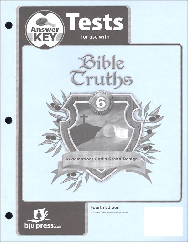 Bible Truths 6 Tests Answer Key 4th Edition