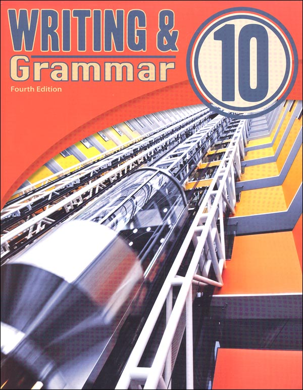Writing/Grammar 10 Student Text 4th Edition