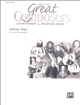 Meet the Great Composers Activity Sheets, Book 2