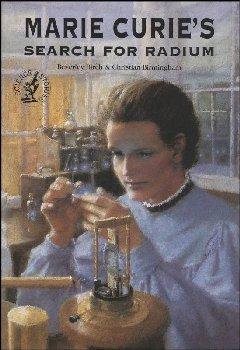Marie Curie's Search for Radium (Birch)