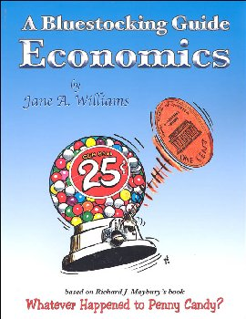 Bluestocking Guide: Economics (compatible with the 7th edition of Penny Candy)