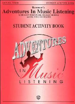 Bowmar's Adventures in Music Listening L2 Student Activity Book