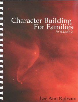 Character Building for Families Volume 2