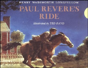 Paul Revere's Ride (illusrated by Ted Rand)