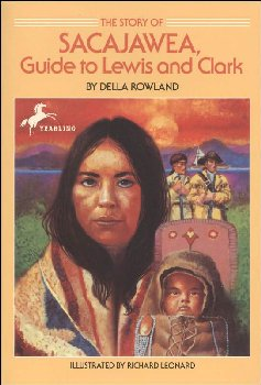 Sacajawea, Guide to Lewis and Clark