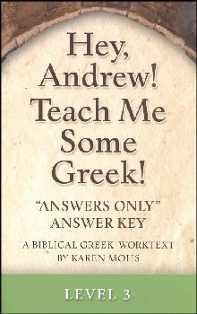 Hey, Andrew! Teach Me Some Greek Level 3 Answers Only Key