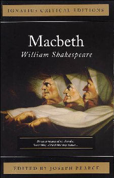 Macbeth (Ignatius Critical Edition)