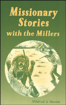 Missionary Stories with the Millers paperback