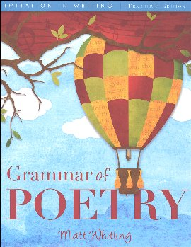 Grammar of Poetry Teacher's Edition