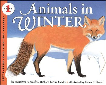 Animals in Winter (Let's Read And Find Out Science, Level 1)