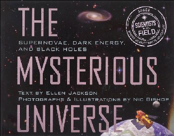 Mysterious Universe (Scientists in the Field)