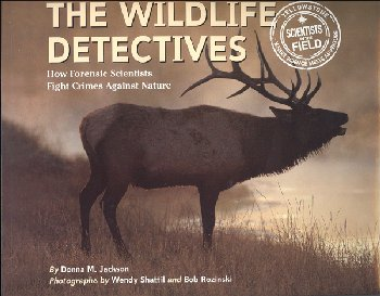 Wildlife Detectives (Scientists in the Field)