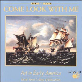 Come Look with Me: Art in Early America