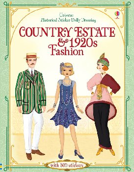 Country Estate & 1920s Fashion (Usborne Historical Sticker Dolly Dressing)