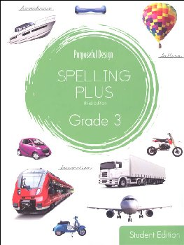 Purposeful Design Spelling Plus - Grade 3 Student Edition