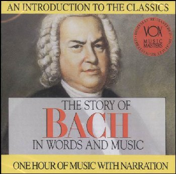 Story of Bach in Words and Music CD