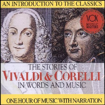 Vivaldi/Corelli - Their Story & Music CD