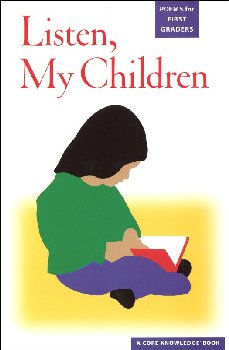 Listen, My Children: Poems for First Graders