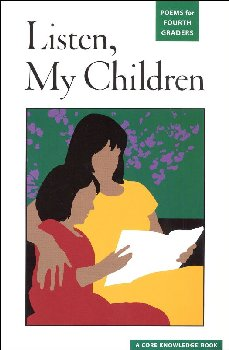 Listen, My Children: Poems for Fourth Graders