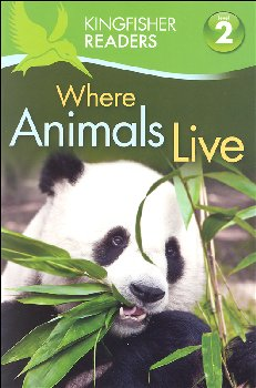 Where Animals Live (Kingfisher Readers Lvl 2)