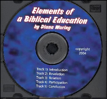 Elements of a Biblical Education CD