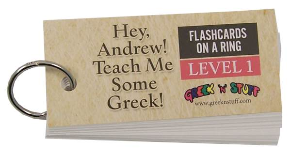 Hey, Andrew! Teach Me Some Greek! Flashcards on a Ring Level 1