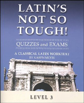 Latin's Not So Tough Level 3 Quizzes and Exams