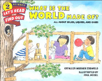 What is the World Made Of? (Let's Read and Find Out Science Level 2)